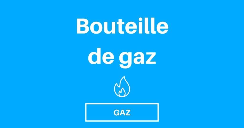 choisir bouteille gaz fourgon camping car