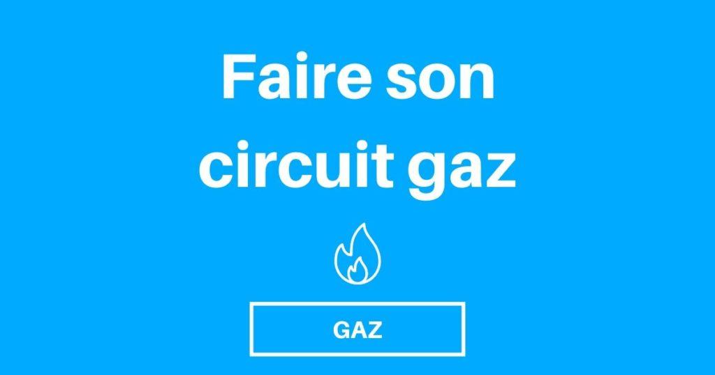 circuit gaz fourgon