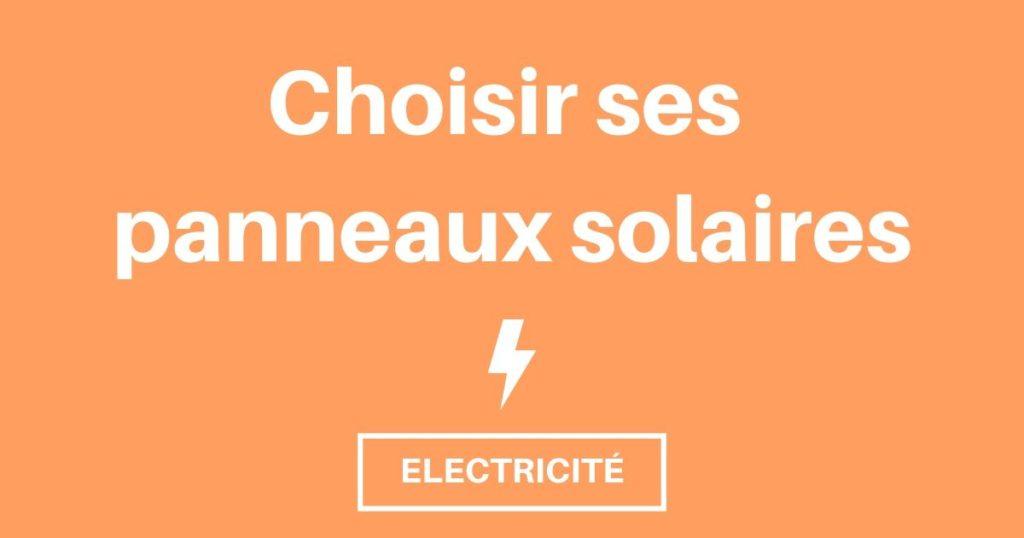 Choisir ses panneaux solaires de fourgon, van ou camping-car
