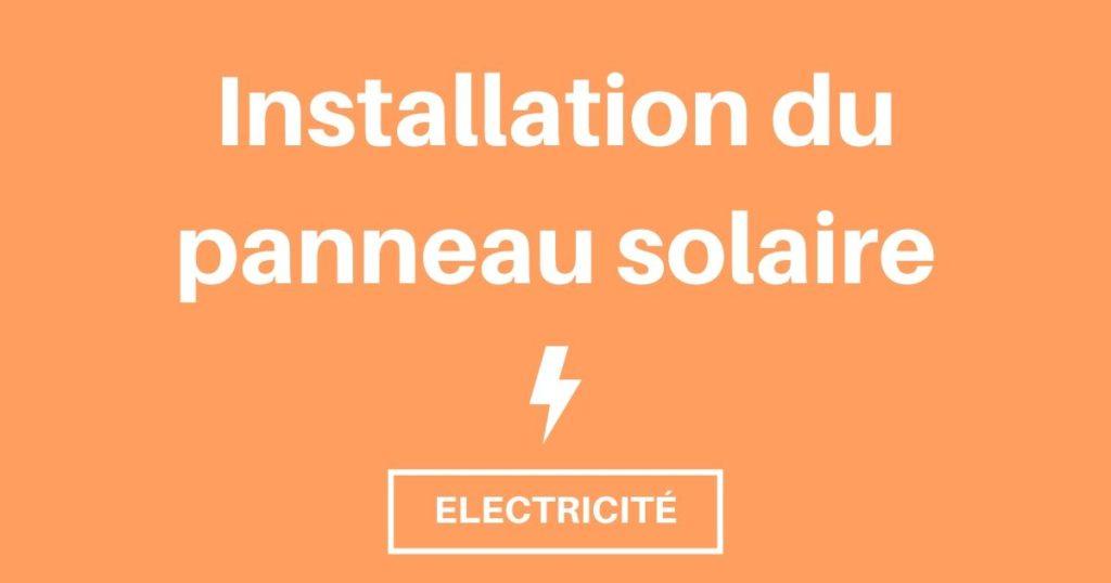 Bien installer et brancher son panneau photovoltaïque