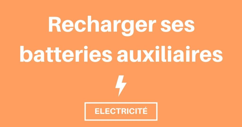 Recharger batterie auxiliaire, solution electricite camping car
