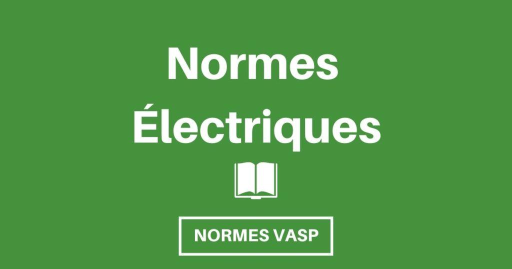 Quelles sont les Normes VASP concernant l'électricité
